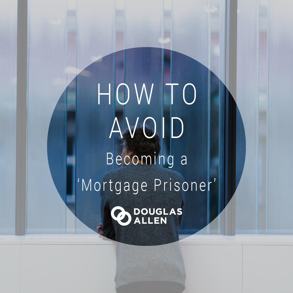Blog Image Design How To Avoid Becoming A Mortgage Prisoner DA