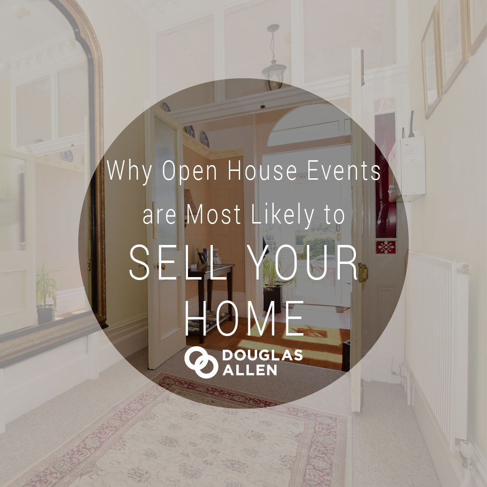 Blog Image Design Why Open House Events Are Most Likely To Sell Your Home DA